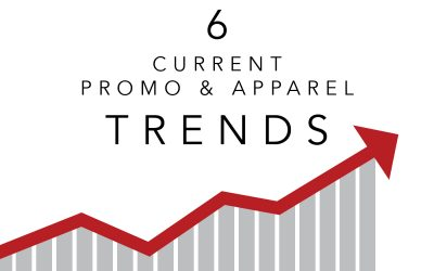 Six Current Promo and Apparel Trends